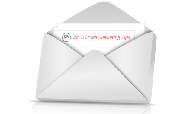 Email Marketing Tips for 2015