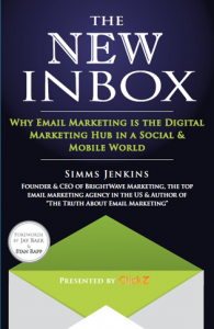 The New Inbox: Why Email Marketing is the Digital Marketing Hub in a Social & Mobile World
