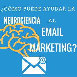 Neurociencia y email marketing